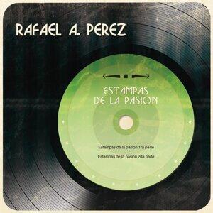 Rafael A. Pérez 歌手頭像