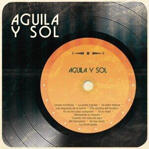 Aguila y Sol 歌手頭像