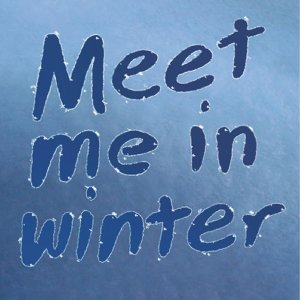 Meet Me in Winter 歌手頭像
