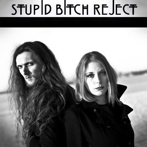 Stupid Bitch Reject