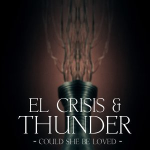 El Crisis & Thunder 歌手頭像