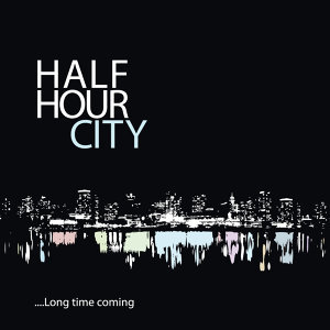 Half Hour City 歌手頭像
