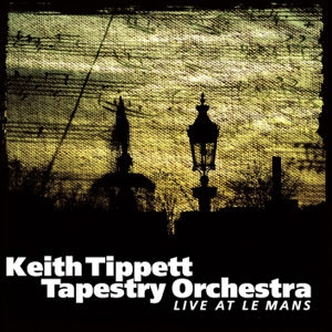 Keith Tippett Tapestry Orchestra