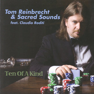 Tom Reinbrecht & Sacred Sounds feat. Claudio Rodoti 歌手頭像