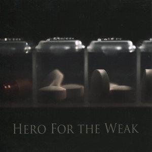 Hero for the Weak 歌手頭像