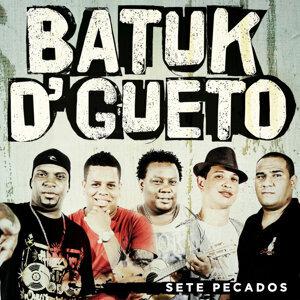 Batuk D' Gueto 歌手頭像