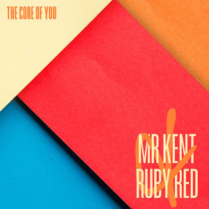 Mr Kent & Ruby Red 歌手頭像