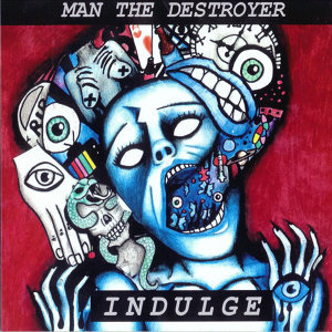 Man the Destroyer 歌手頭像
