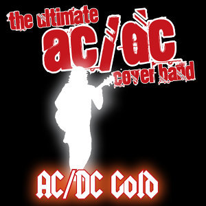 The Ultimate AC/DC Cover Band 歌手頭像