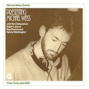 Michael Weiss Quintet 歌手頭像