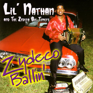 Lil' Nathan and the Zydeco Big Timers 歌手頭像