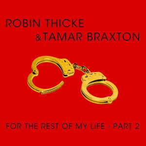 Tamar Braxton,Robin Thicke