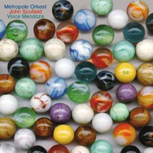 John Scofield,Metropole Orchestra,Vince Mendoza 歌手頭像