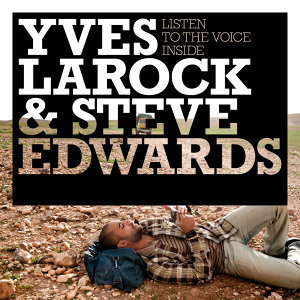 Yves Larock,Steve Edwards