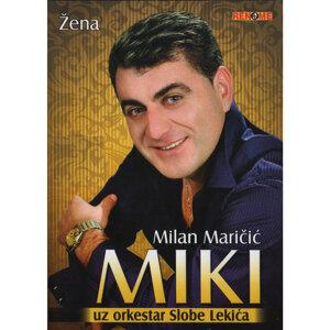 Milan Maricic Miki 歌手頭像