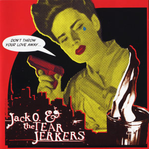 Jack O & The Tearjerkers 歌手頭像