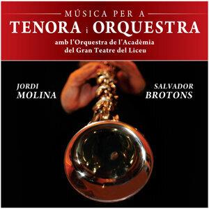 Jordi Molina & Orquestra De L'Acadèmia Del Gran Teatre Del Liceu 歌手頭像