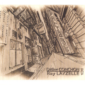 Didier Conchon & Ray Layzelle Group