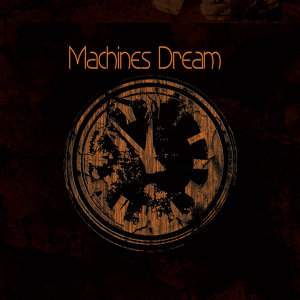 Machines Dream 歌手頭像