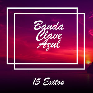Banda Clave Azul 歌手頭像