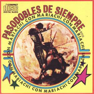 Pasodobles de Siempre con Mariachi 歌手頭像