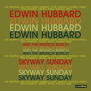 Edwin Hubbard & The Brunch Bunch 歌手頭像