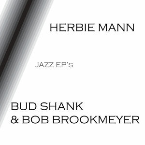Herbie Mann, Bud Shank & Bob Brookmeyer 歌手頭像