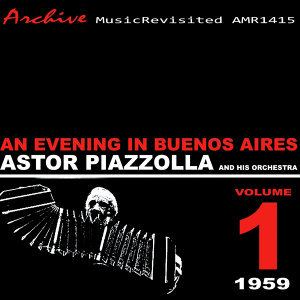 Astor Piazzolla and His Orchestra 歌手頭像