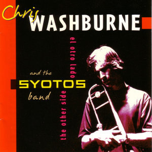 Chris Washburne & The Syotos Band 歌手頭像