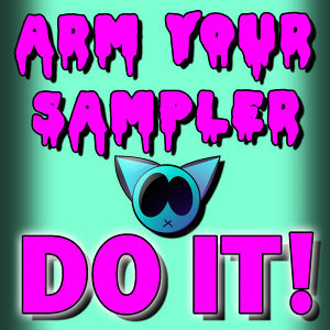 Arm Your Sampler