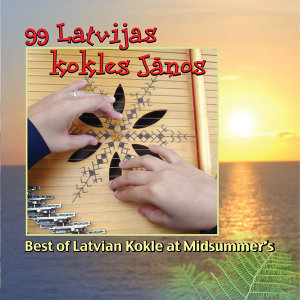 99 Latvijas Kokles Jāņos