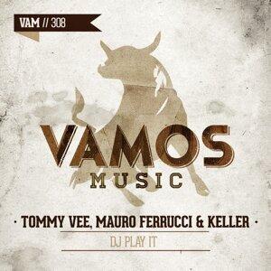 Tommy Vee, Mauro Ferrucci, Keller 歌手頭像