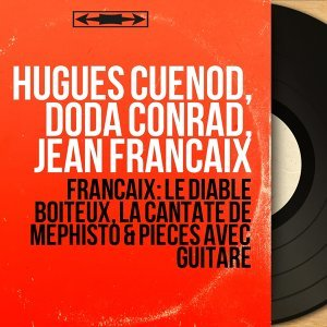 Hugues Cuénod, Doda Conrad, Jean Françaix 歌手頭像
