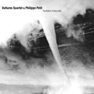 Philippe Petit, Vultures Quartet 歌手頭像