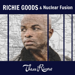 Richie Goods & Nuclear Fusion
