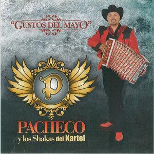 Pacheco Y Los Shakas Del Kartel 歌手頭像