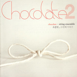Chocolate - String Ensemble