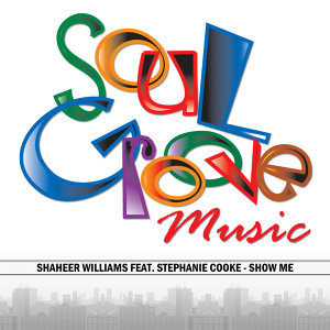 Shaheer Williams feat. Stephanie Cooke 歌手頭像