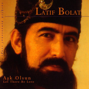 Latif Bolat 歌手頭像