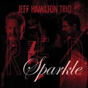 The Jeff Hamilton Trio