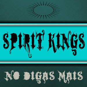 Spirit Kings 歌手頭像