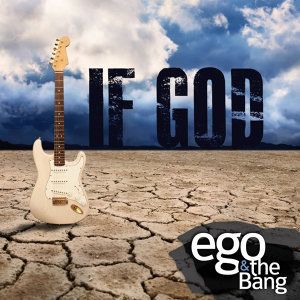 Ego & The Bang