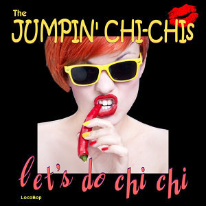 Jumpin' Chi-Chis 歌手頭像