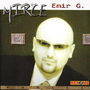 Emir G. Mirce 歌手頭像