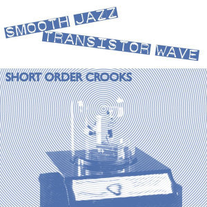 Short Order Crooks 歌手頭像