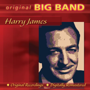 Members of the Original Harry James Orchestra 歌手頭像