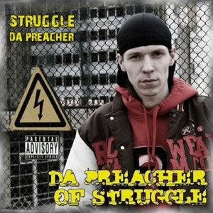 Struggle da Preacher 歌手頭像