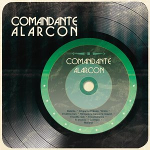 Comandante Alarcon 歌手頭像