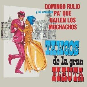 Domingo Rulio y su Conjunto Pa' Que Bailen los Muchachos 歌手頭像