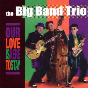 The Big Band Trio 歌手頭像